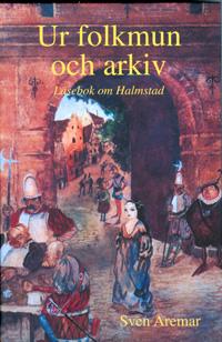 Ur folkmun och arkiv